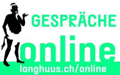 Langhuus Gespräch am 19. April 2020